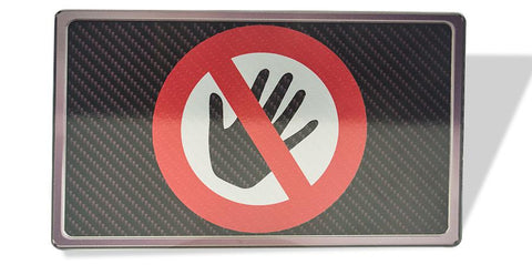 Dash Plaque - Hands Off