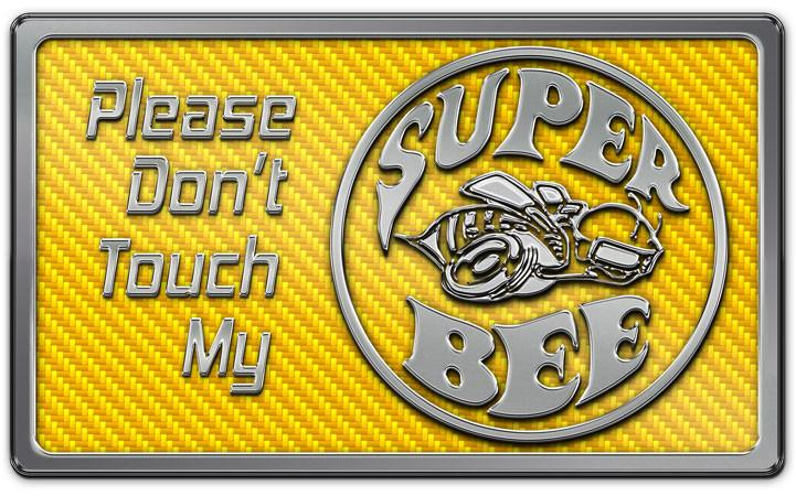 Dodge Charger - Please Don't Touch My Super Bee Dash Plaque | Choose Color American Car Craft