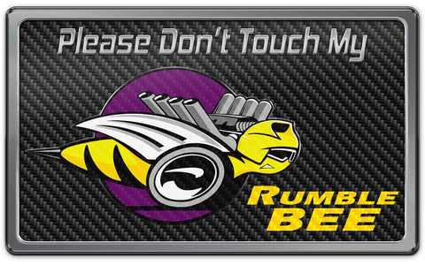 Dodge RAM - Please Don't Touch My Rumble Bee Dash Plaque | Choose Color