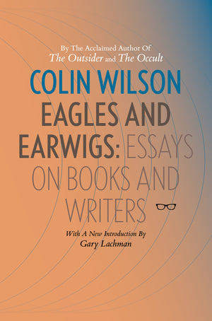 OUR COLIN WILSON BOOK GETS GREAT REVIEW