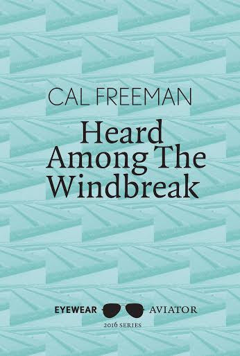 Heard Among the Windbreak
