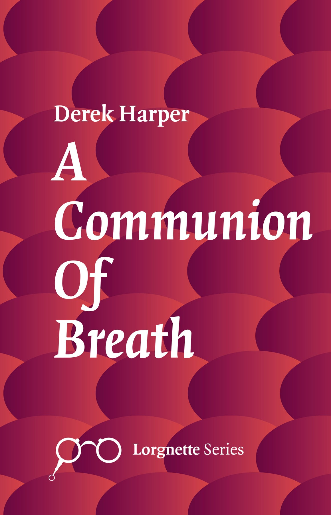 A Communion Of Breath