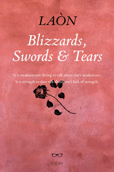Blizzards, Swords & Tears