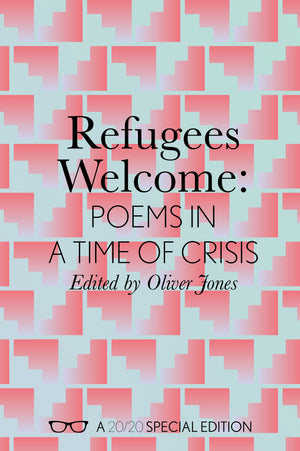 Refugees Welcome: Poems in a Time of Crisis