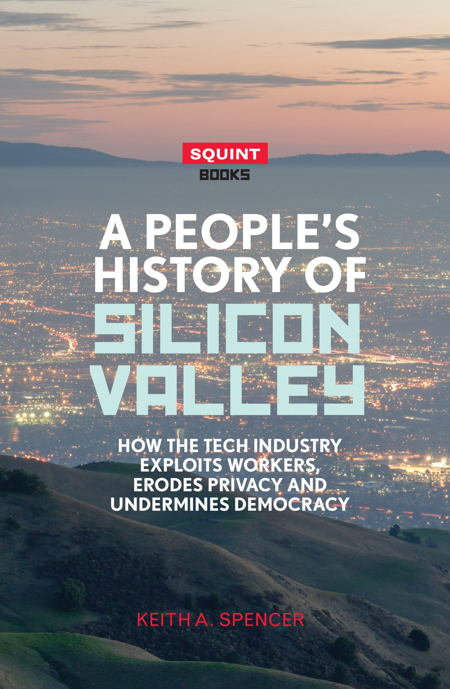 A Peoples History Of Silicon Valley