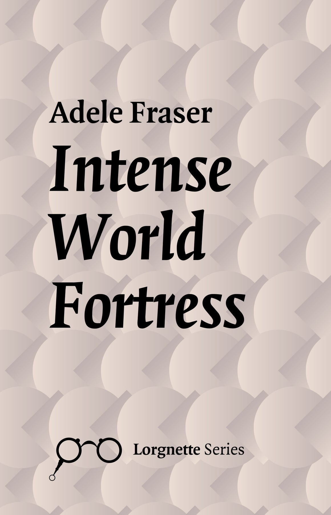 INTENSE WORLD FORTRESS