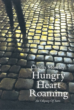 Hungry Heart Roaming - An Odyssey Of Sorts