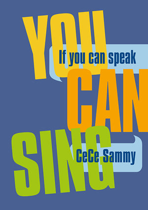 If You Can Speak, You Can Sing