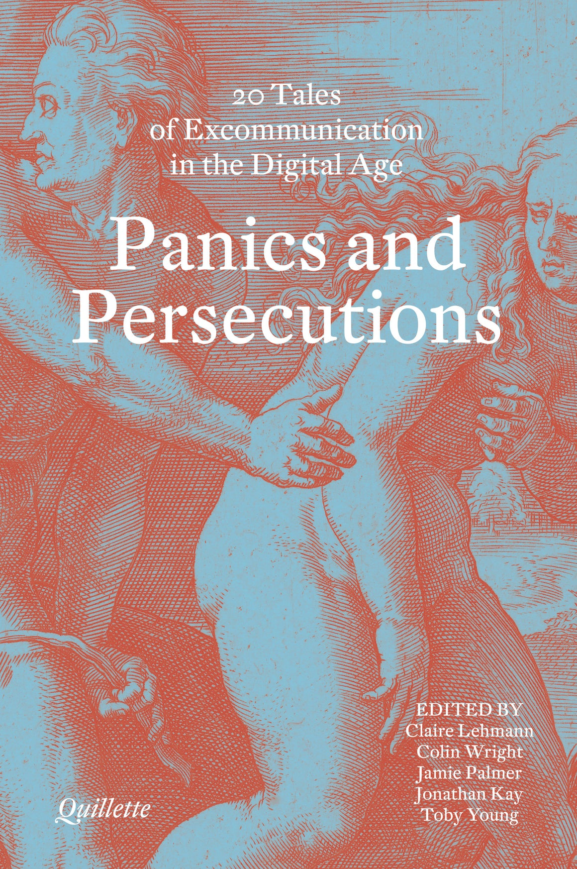 Panics and Persecutions