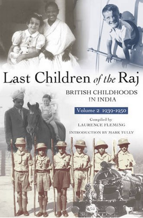 Last Children of the Raj, Volume 2