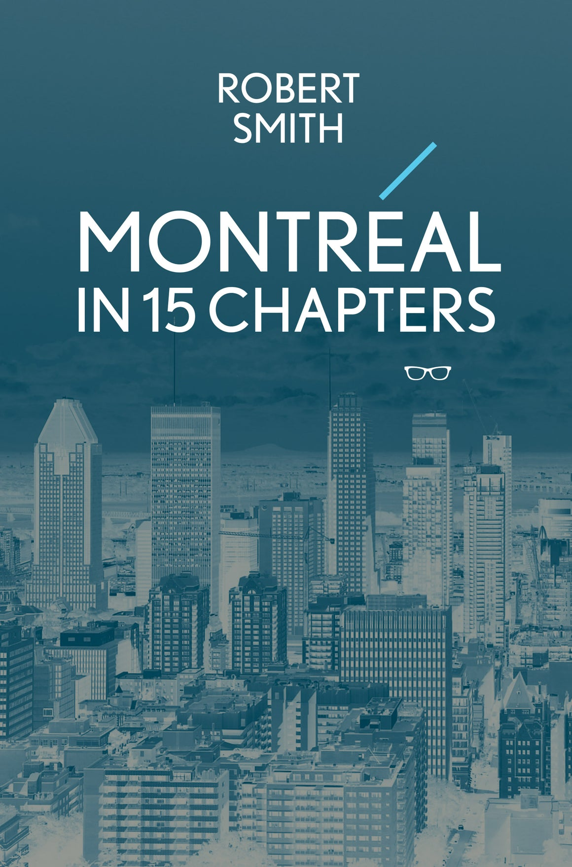Montreal in 15 Chapters