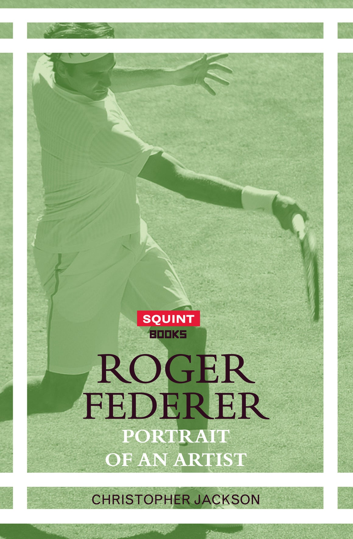 ROGER FEDERER: PORTRAIT OF AN ARTIST