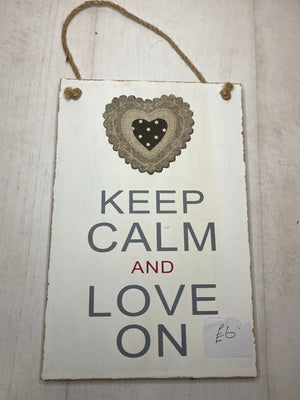 Keep Calm and Love on Sign