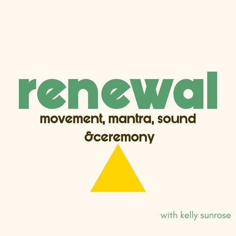 Renewal// Practices to Revive & Re-Align