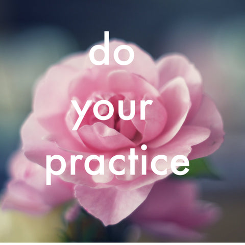 Do Your Practice: A Home Immersion