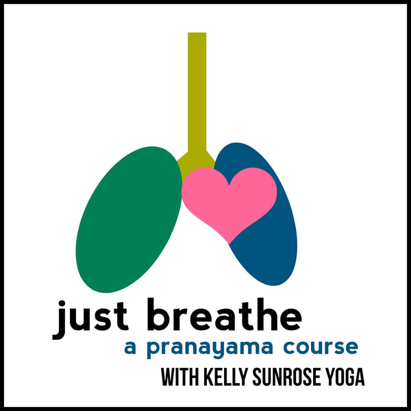 Just Breathe: A Pranayama Course