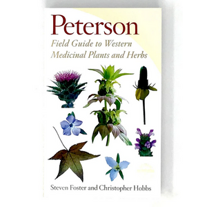 Peterson Field Guides to Western Medicinal Plants & Herbs