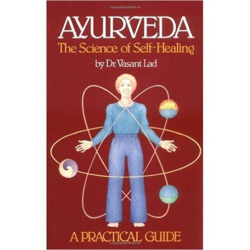 Ayurveda Science of Self Healing By Dr. Vasant Lad
