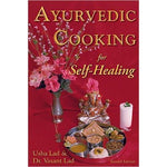 Ayurvedic Cooking for Self-Healing By Usha Lad & Dr. Vasant Lad