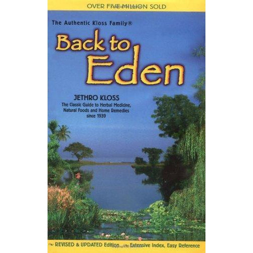 Back To Eden Revised