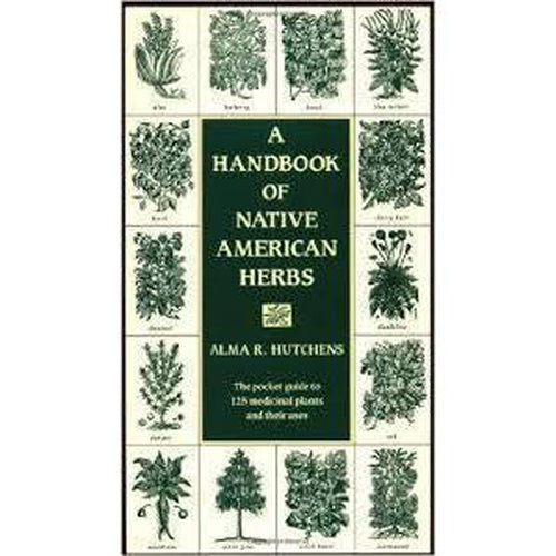 Handbook For Native American Herbs