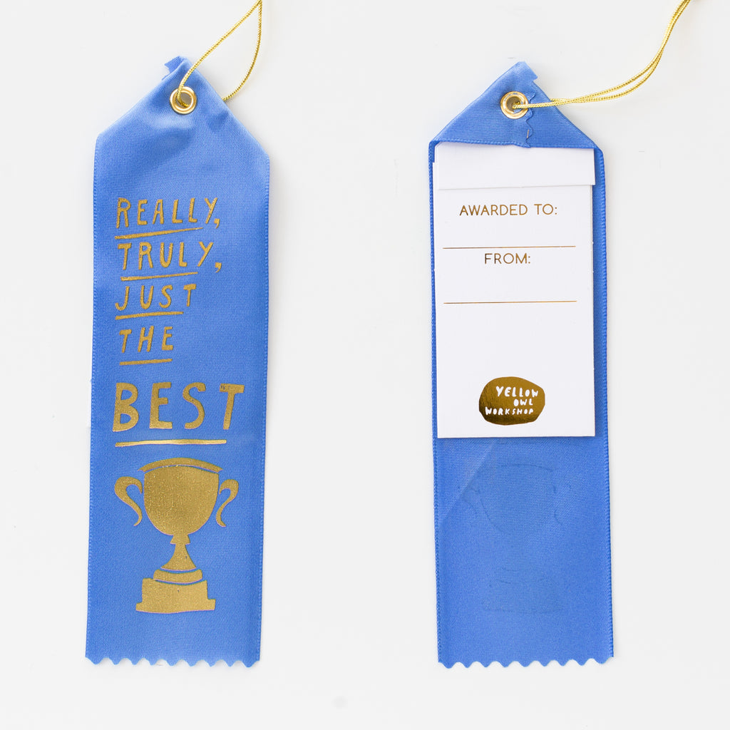 Luxe blue satin award ribbon - Really Truly Just the best