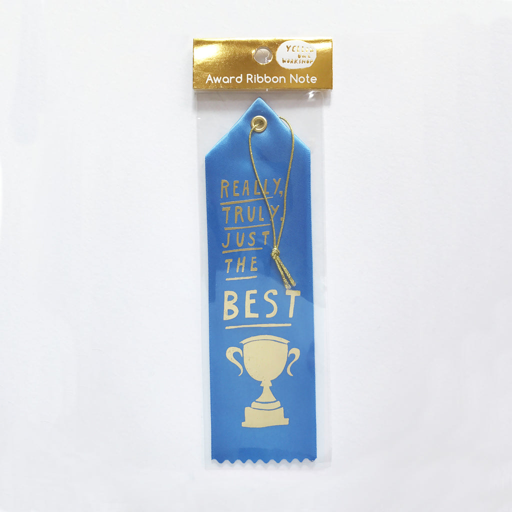 Really Truly Just the Best - Award Ribbon Card