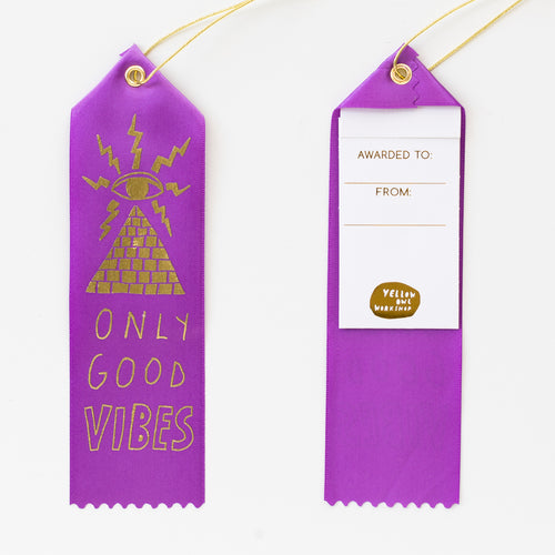 Purple satin award ribbon note - Only Good Vibes occult mystic