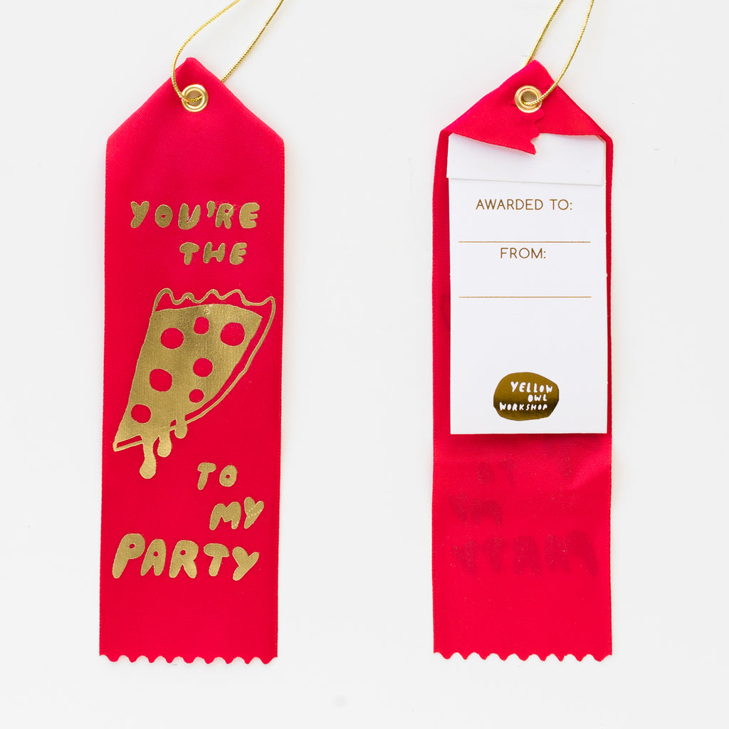 Luxe red satin award ribbon - You're the pizza to my party