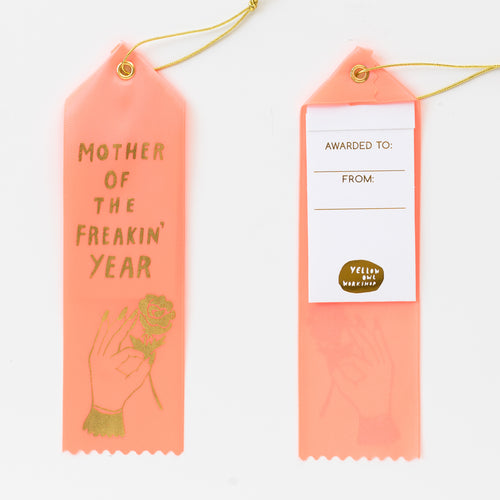 Mother of the freakin' year luxe peach satin award ribbon note