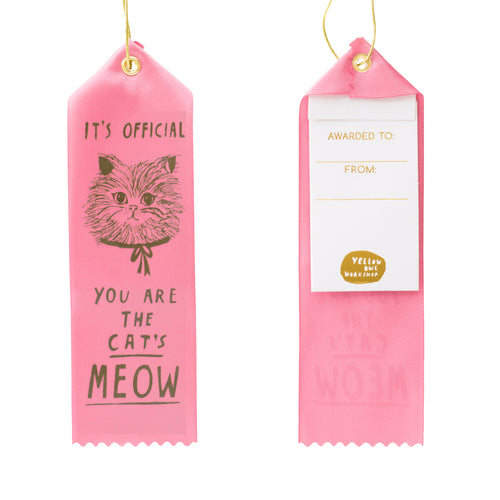 You are the Cat's Meow! - Award Ribbon Card