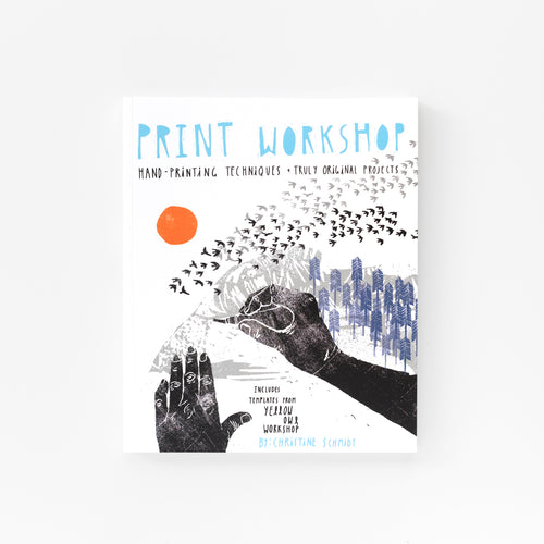 Print Workshop craft book by Christine Schmidt