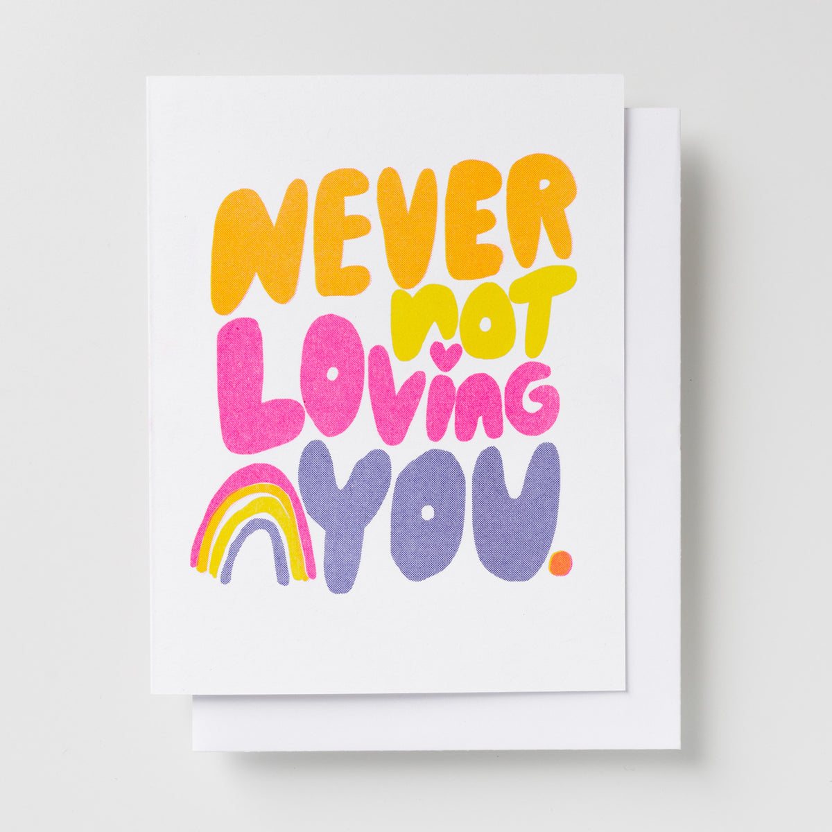 Risograph greeting card - Never Not Loving You