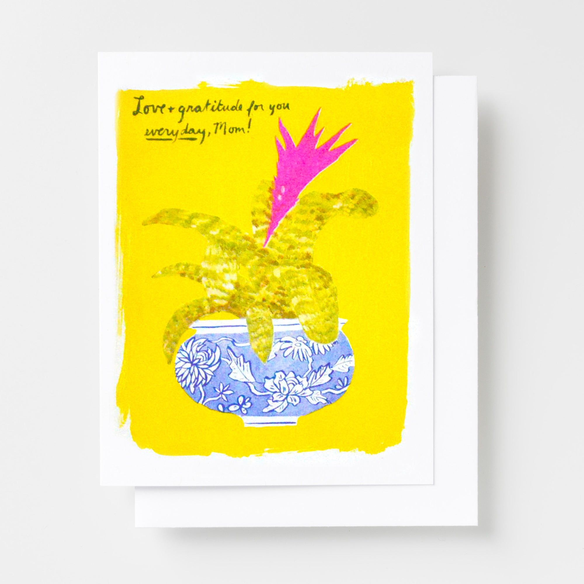 Handprinted risograph card with bromeliad and 'Love & Gratitude for You Everyday Mom' Mother's Day Card