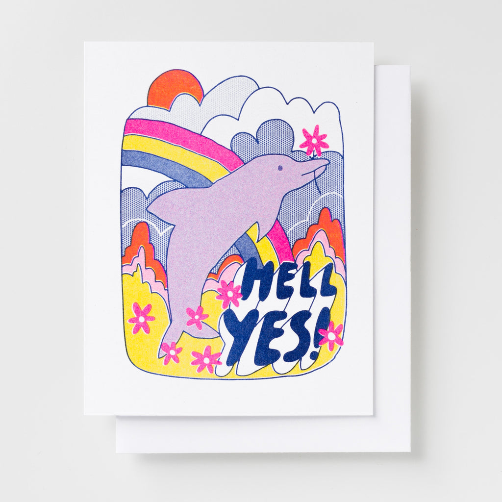 Hell Yes! Risograph greeting card with dolphin, flowers and rainbow