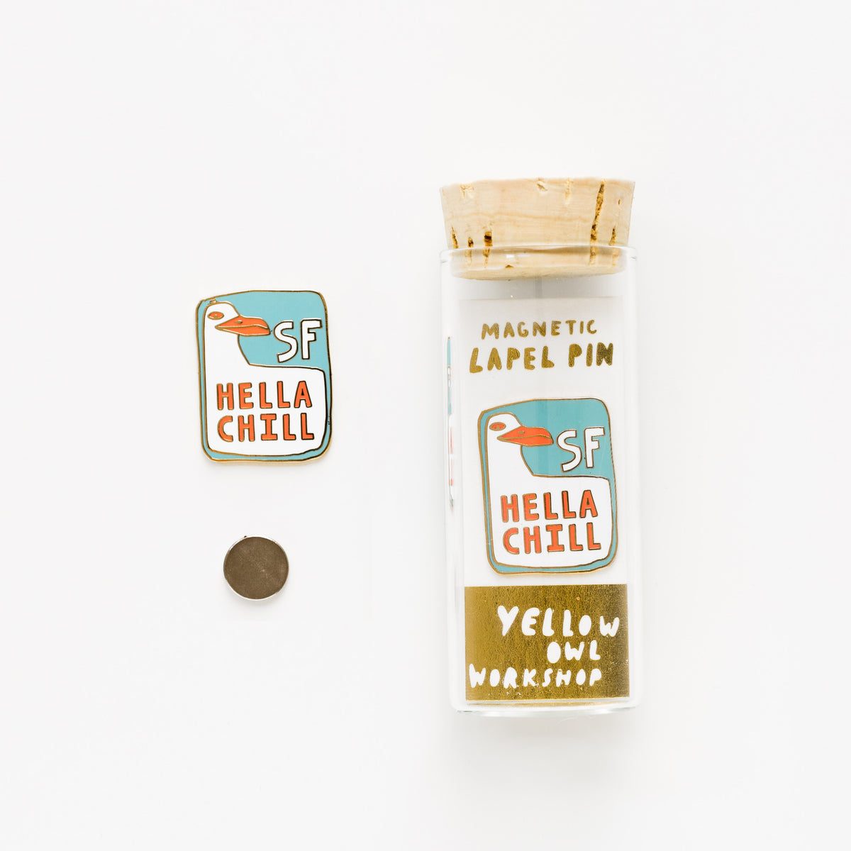 SF Hella Chill Lapel Pin