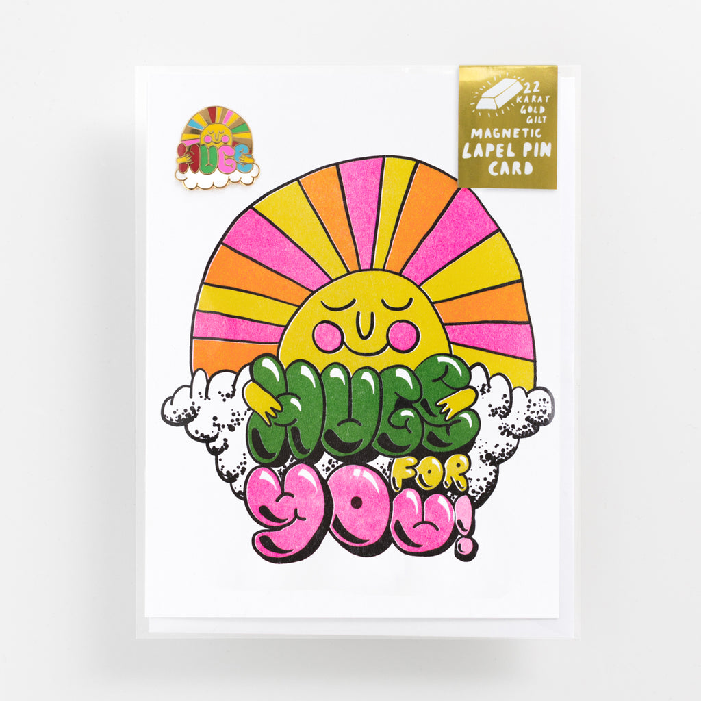 "Hugs For You everyday Risograph greeting card with 22k magnetic enamel ""Hugs"" lapel pin"