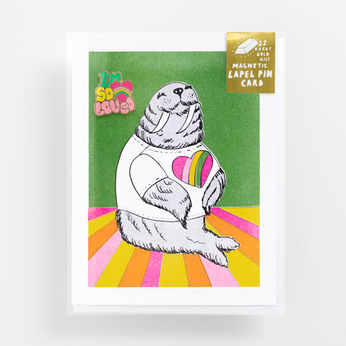 I'm So Loved risograph greeting card with happy walrus and 22k gold gilt 'I'm So Loved' magnetic enamel lapel pin