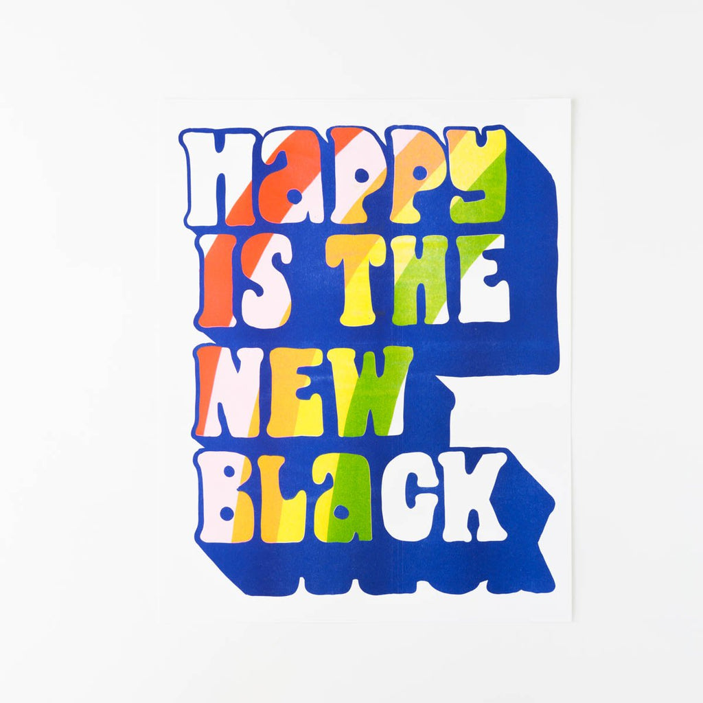 Happy Is The New Black - Risograph Print