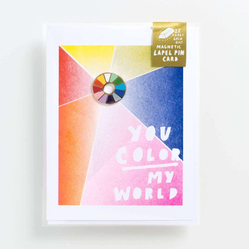 You Color My World - Lapel Pin Card