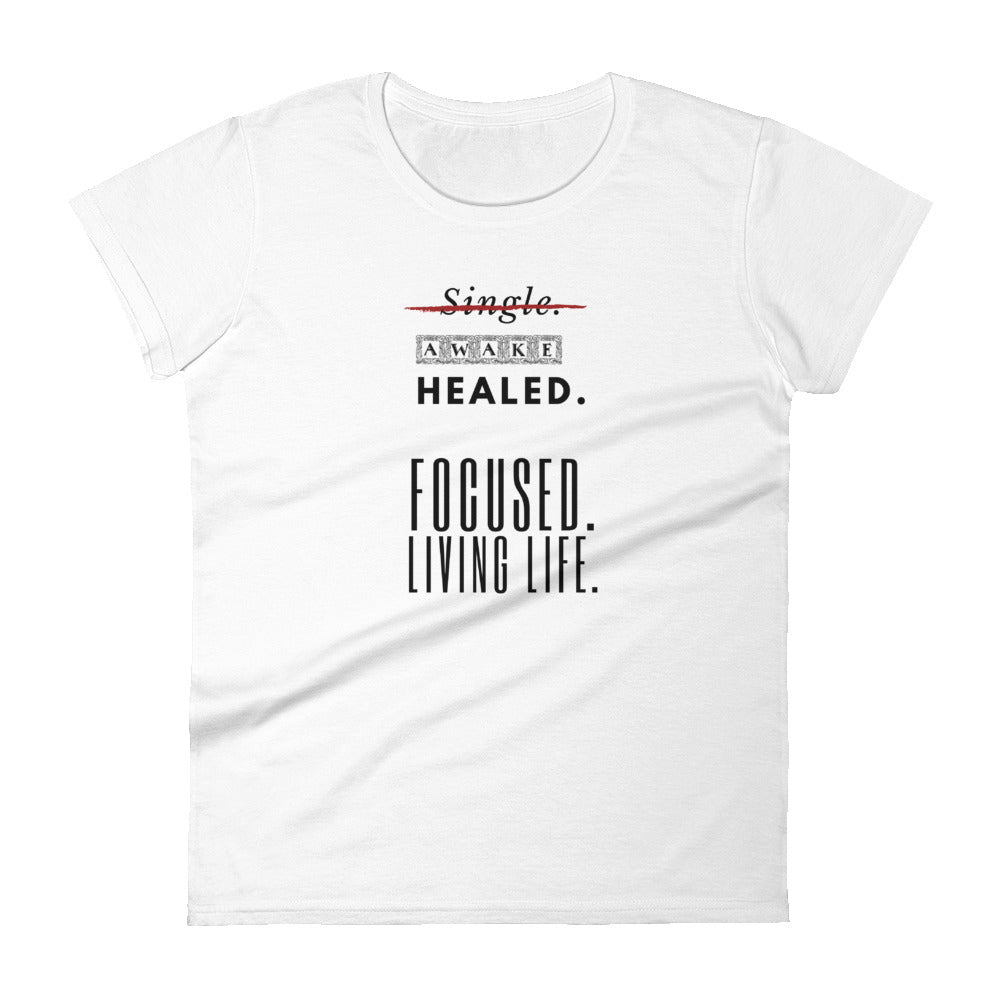 Blessed. Focused. Living Life Women's short sleeve t-shirt