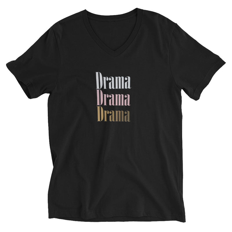 A Narc Only Brings Drama, Drama and Drama Short Sleeve V-Neck T-Shirt