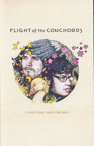 Flight Of The Conchords -  I Told You I Was Freaky (Cassette Edition)
