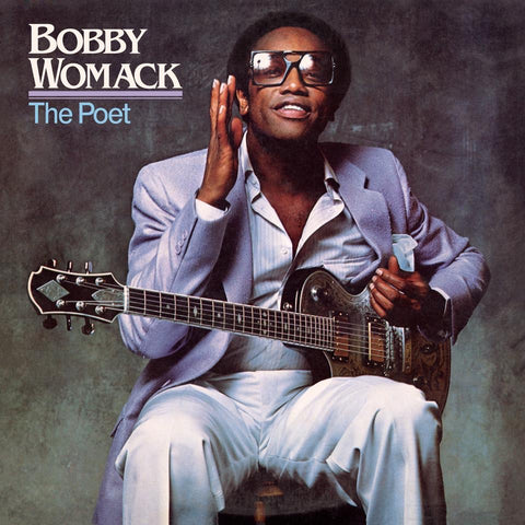 Bobby Womack - The Poet (40th Anniversary Edition)