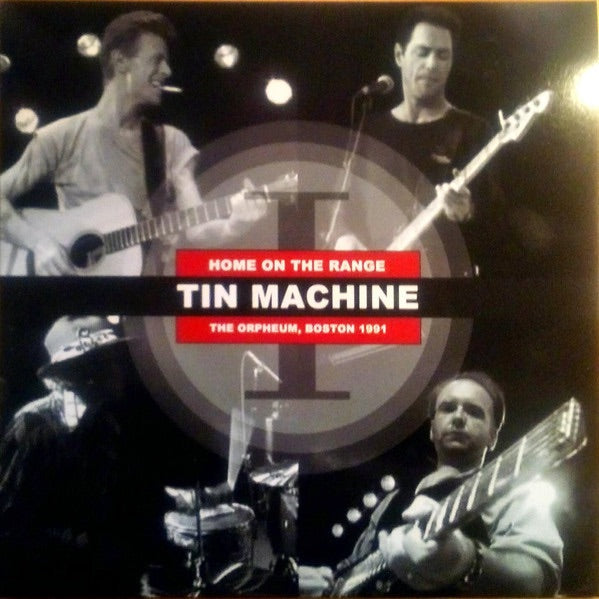 Tin Machine - Home On The Range - Live at the Orpheum Vol 1