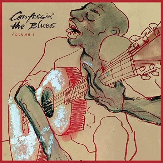 Confessin' The Blues Vol 1