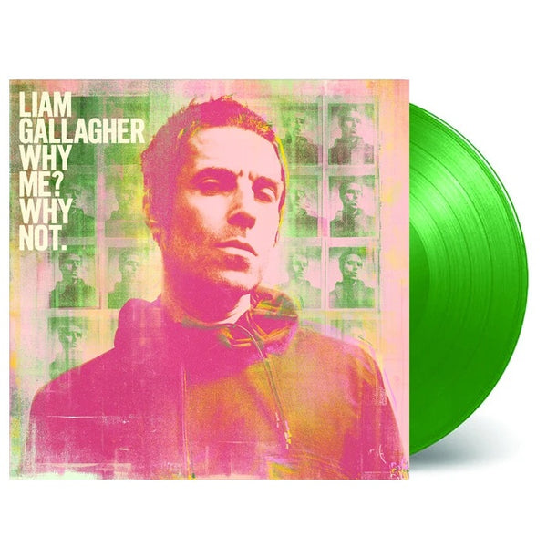 Liam Gallagher - Why Me? Why Not? (Green Vinyl)