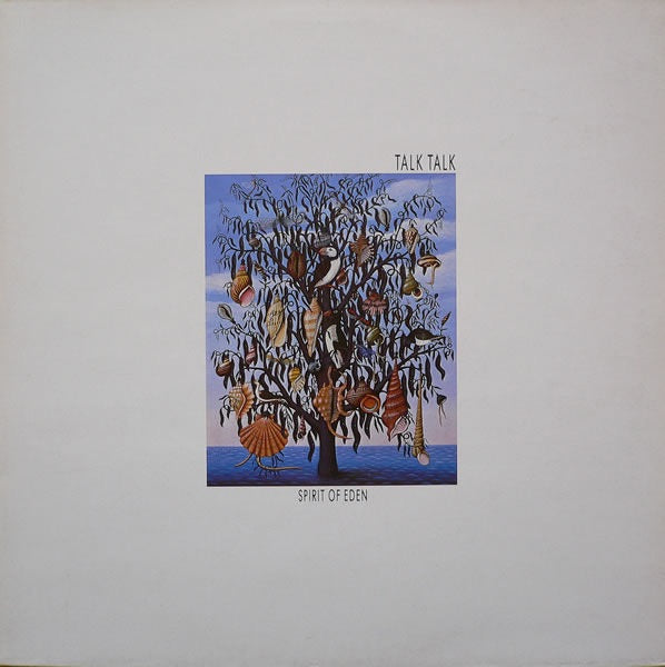 Talk Talk - The Spirit of Eden