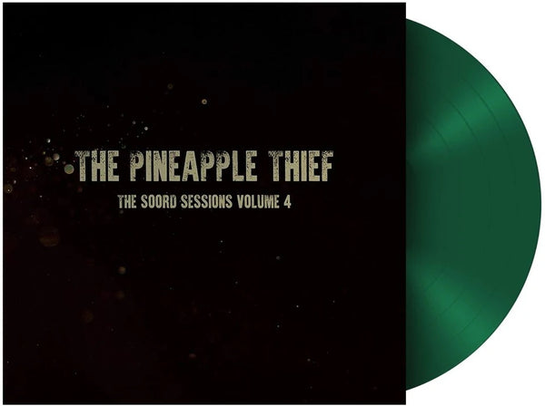 Pineapple Thief - The Soord Sessions Volume 4