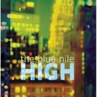 Blue Nile , The - HIGH
